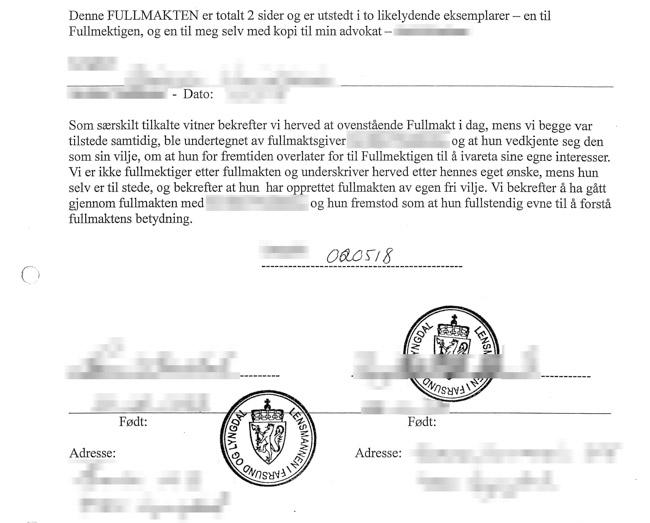 Politiansatte underskrev som vitner på fullmakten til den eldre kvinnen.